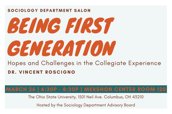 Sociology Salon, Being First Generation with Dr. Vincent Roscigno