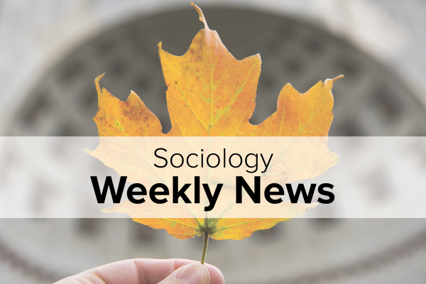 Sociology Weekly News