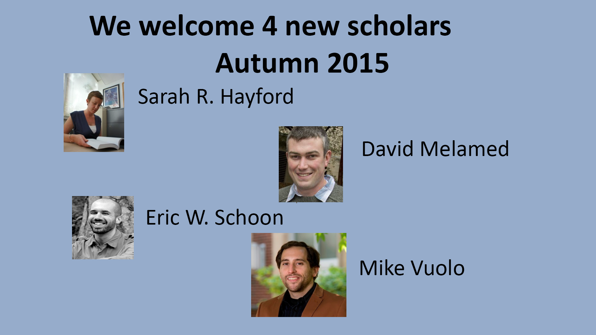 4 new faculty: Hayford, Melamed, Schoon and Vuolo